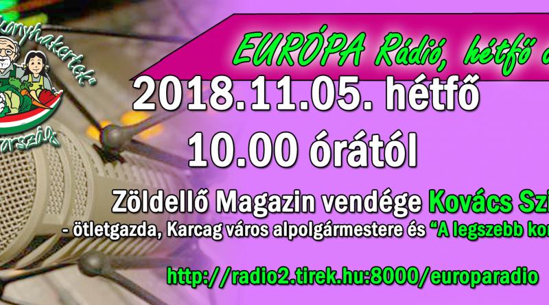 Európa Rádió – Zöldellő Magazin – Kovács Szilvia