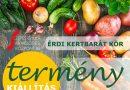 """Érd – Érdi Kertbarát Kör Terménykiállítása és """"A legszebb konyhakertek"""" értékelése"""